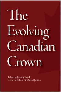 The Evolving Canadian Crown cover